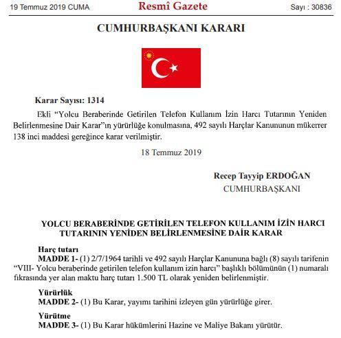 RESMİ GAZETE 19.07.2019 CUMA IMEI Kayıt ücreti 1500 TL olarak güncellenmiş.