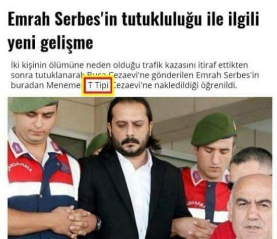 Emrah Serbes T tipi ceza evine yerleştirildi.